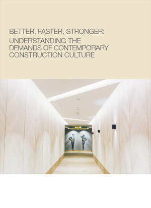 Bigger, Faster, Stronger Understanding The Demands Of Contemporary Construction Culture (1)